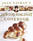 Joan Nathan s Jewish Holiday Cookbook