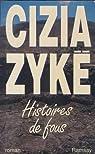 Histoires de fous par Zykë