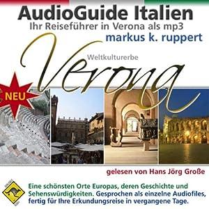 Verona, der AudioGuide Hörbuch