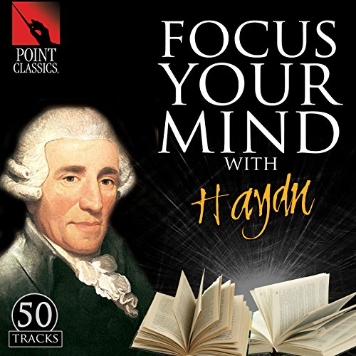 Focus Your Mind with Haydn: 50...