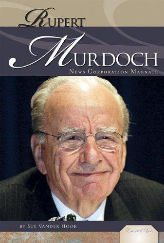 rupert-murdoch-news-corporation-magnate-essential-lives