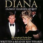 Diana: Closely Guarded Secret | Ken Wharfe
