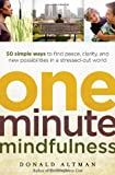 One-Minute Mindfulness, Donald Altman, 1608680304