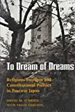 To Dream of Dreams, David M. O'Brien and Yasuo Ohkoshi, 0824811666