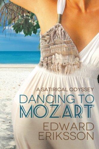 Dancing To Mozart: a satirical odyssey