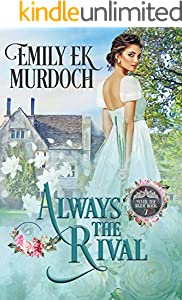 Always the Rival (Never the Bride Book 7)