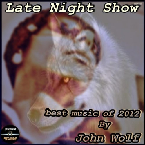 Late Night Show (Best Music of 2012) [Explicit] (Best Late Night Show)