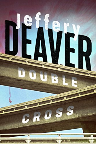 Double Cross (Kindle Single) by [Deaver, Jeffery]