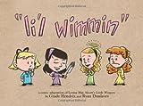 Li'l Wimmin: A Comic Adaptation of Louisa May Alcott's Little Women