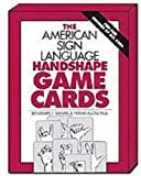 The American Sign Language Handshape Game Cards, Paul, Frank A. and Bahan, Ben, 0915035251