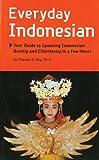 Everyday Indonesian, Thomas G. Oey, 0945971583