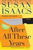 After All These Years, Susan Isaacs, 0060563737