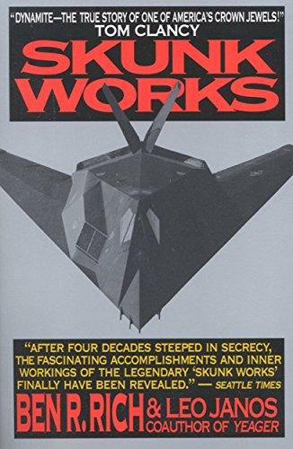 - Skunk Works: A Personal Memoir of My Years of Lockheed
