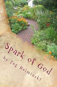 Spark of God by [Helminski, Peg]