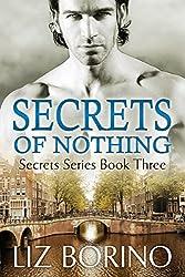 Secrets of Nothing (Secrets Series Book 3)