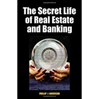 Secret Life of Real Estate and Banking: How It Moves and Why