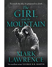 The Girl and the Mountain: Book 2 in the stellar new series from bestselling fantasy author of PRINCE OF THORNS and RED SISTER, Mark Lawrence (Book of the Ice, Book 2)