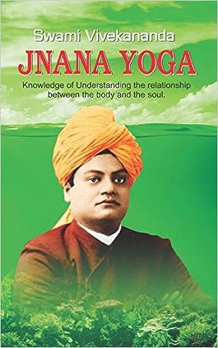 Buy Jnana Yoga By Swami Vivekananda Book Online At Low Prices In India