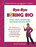 Bye-Bye Boring Bio - 2nd Edition, Nancy Juetten, 0615409202