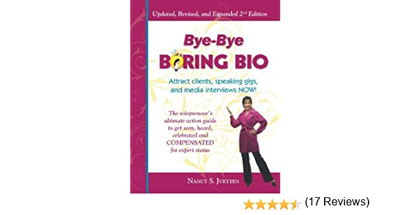 Bye-Bye Boring Bio - Updated - Revised and Expanded 2nd Edition ...