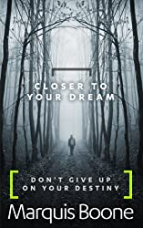 Closer To Your Dream (English Edition)