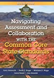 Getting Ready for the Common Core: Navigating Assessment and Collaboration with the Common Core Book 4