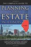 The Complete Guide to Planning Your Estate in Illinois, Sandy Baker and Linda C. Ashar, 1601384297
