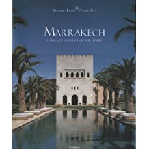 Houses Of Marrakech: Living on the Edge Of the Desert