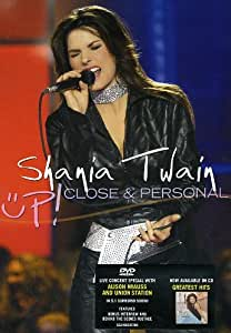 Shania Twain - Up Close And Personal