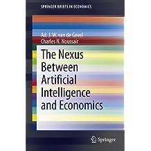 The Nexus between Artificial Intelligence and Economics