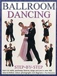 Ballroom Dancing Step-By-Step: Learn...