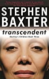 Transcendent: Destiny's Children Book 3 (GOLLANCZ S.F.)