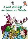 L'ami vert cerf du prince de Motordu par Pef