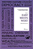 East Meets West (a Dynamic Approach to Korea, Vol. 1), Hyoung-chan Kim, 1565914120