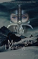 Moonlight Hunting: The Cardonian Chronicles Book Two