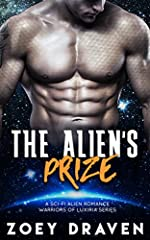 The Alien's Prize (A SciFi Alien Warrior Romance) (Warriors of Luxiria Book 1)