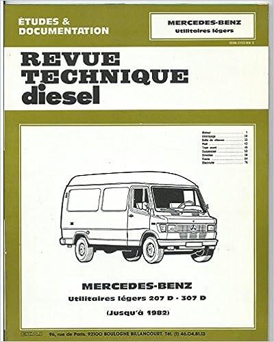 Téléchargement gratuit de nouveaux livres Revue technique diesel: Mercedes-benz, utilitaires legers 207 D, 307 D PDF