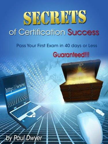 Amazon.com: Secrets of Certification Success eBook: Paul Dwyer ...