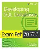 Exam Ref 70-762 Developing SQL Databases