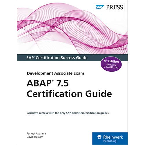 ABAP 7 5 Certification Guide - The SAP-Endorsed Certification Series
