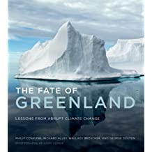 The Fate of Greenland: Lessons from Abrupt Climate Change