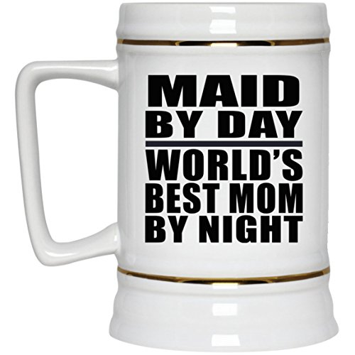 Maid By Day World's Best Mom By Night - 22oz Beer Stein Ceramic Bar Mug Tankard - Gift for Mother Mom from Daughter Son Mother's Father's Day Birthday Anniversary -