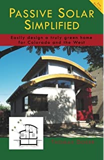 passive solar simplified easily design a truly green home for colorado and the west - Hvac Estimator