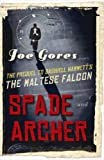 Spade & Archer by Joe Gores front cover