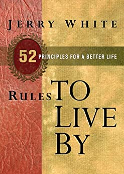 image for Rules to Live By: 52 Principles for a Better Life