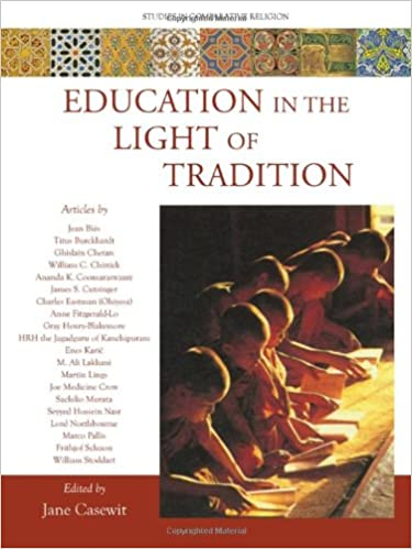 Education in the Light of Tradition: Studies in Comparative Religion