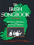The Irish Songbook (Vocal Songbooks): 75 Songs (Songs collected , adapted and have been sung by The Clancy Brothers and Tommy Makem ; The Irish Echo)