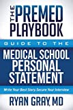 The Premed Playbook: Guide to the Medical School