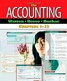 Accounting, Chapters 1-13, Warren and Warren, Carl, 0538478969