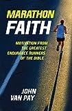 Marathon Faith: Motivation from the Greatest
